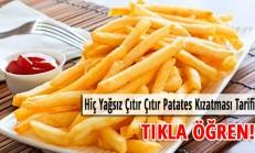 Sıfır Yağ ile Çıtır Çıtır Patates Kızartması Tarifi