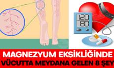 Magnezyum Eksiliğinde Vücudunuzda Meydana Gelen 8 Şey